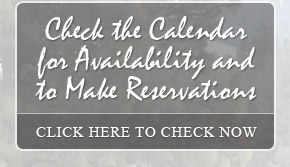 Check the Calendar for Availability and to Make Reservations